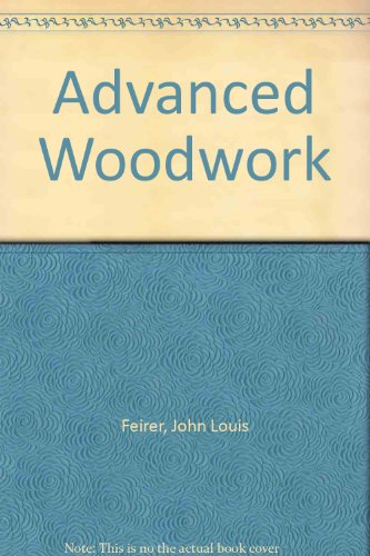 9780026621502: Advanced Woodwork