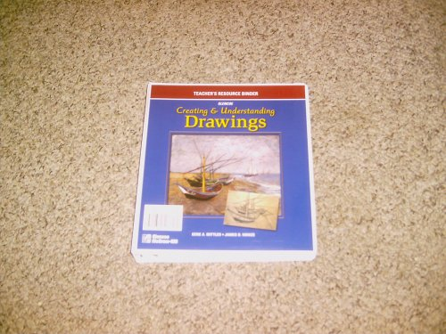 9780026622349: CREATING&UBDERSTANDING DRAWINGS, TEACHER'S RESOURCE BINDER