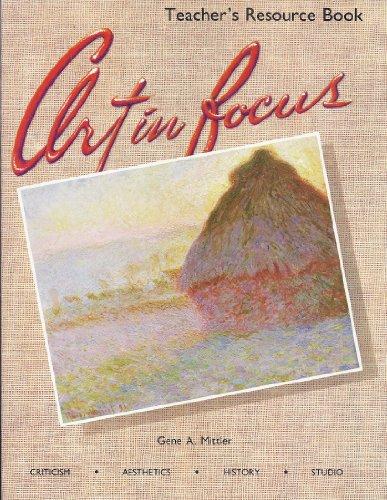 9780026622721: Art in focus: Teacher's resource book