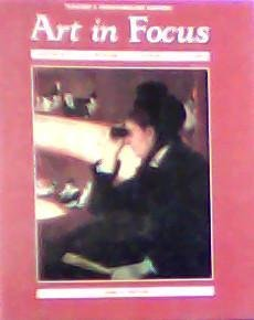 9780026623131: Art in Focus: Aesthetics, Criticism, History, Studio, Teacher's Wraparound Edition