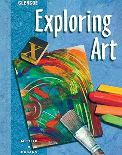 9780026623568: Exploring Art Student Edition