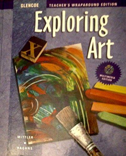 9780026623575: Exploring Art: Teacher's Wraparound Edition