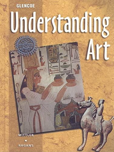 9780026623599: Understanding Art Student Edition