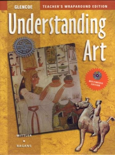 9780026623612: Understanding Art, Teacher's Wraparound Edition