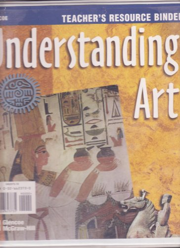 9780026623735: Understanding Art - Teacher's Resource Binder