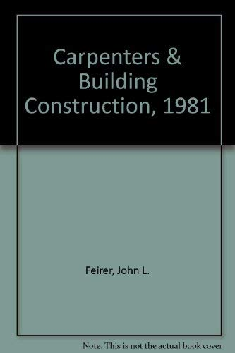 Carpentry and Building Construction: John L. Feirer