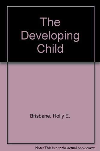 9780026632805: The Developing Child