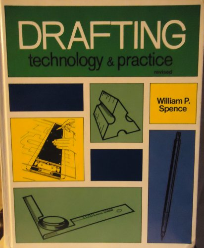 Drafting Technology and Practice Ide): Spence, Willam Perkins