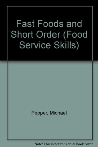 9780026637701: Fast Foods and Short Order (Food Service Skills)