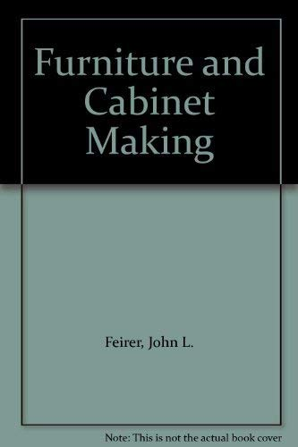 9780026640602: Furniture and Cabinet Making: Student Guide