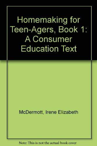 9780026644402: Homemaking for Teen-Agers, Book 1: A Consumer Education Text