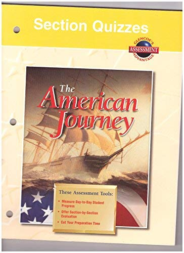 9780026646581: The American Journey (Glencoe's Assessment Advantage: Section Quizzes)