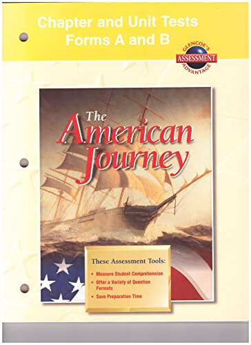 9780026646598: Chapter and Unit Tests Forms A and B The American Journey Glencoe McGraw Hill