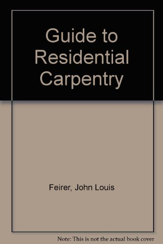 9780026655804: Guide to Residential Carpentry