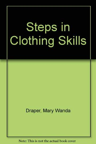 9780026657105: Steps in Clothing Skills