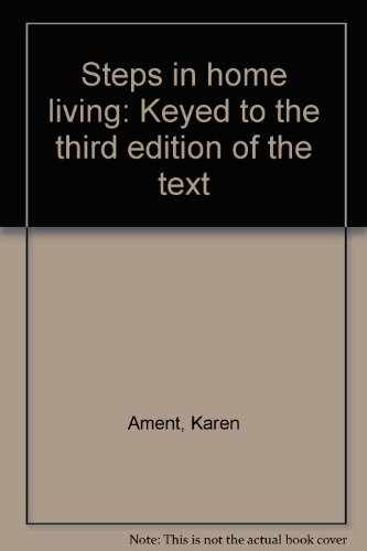 9780026657600: Steps in home living: Keyed to the third edition of the text
