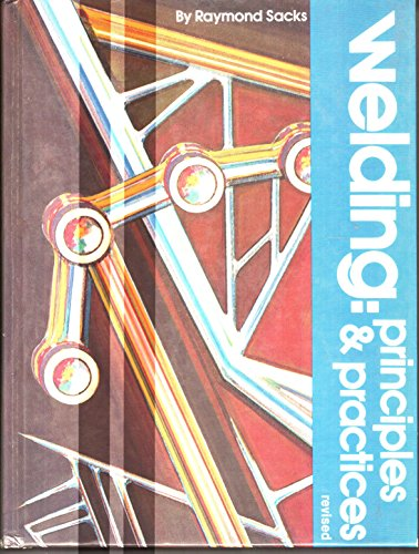 9780026661409: Welding:Principles and Practices (Welding Principles & Practices)
