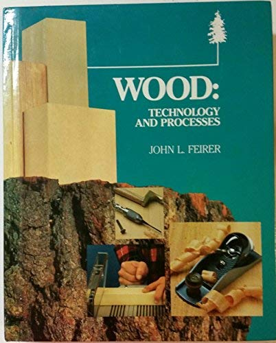 9780026662604: Wood Technology and Processes