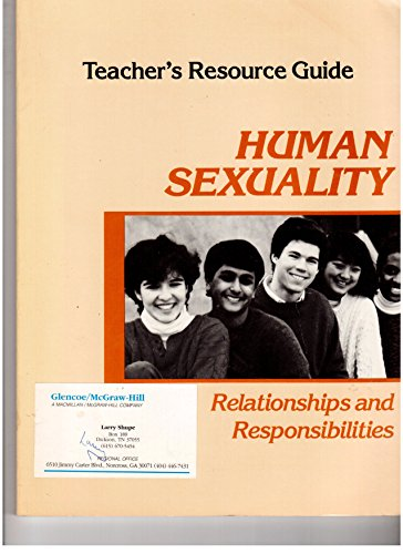 Human Sexuality: Relationships and Responsibilities : Teachers Resource Guide (0026666421) by William M. Kane; Mary Bronson Merki