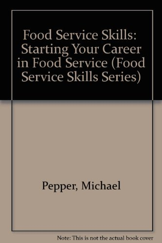 9780026675130: Food Service Skills:  Starting Your Career in Food Service (Food Service Skills Series)