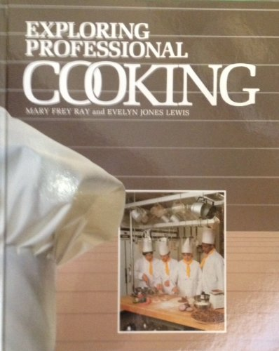 9780026679503: Exploring Professional Cooking