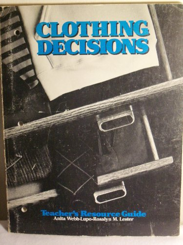 9780026680202: Clothing Decisions (Teachers Resource Guide)