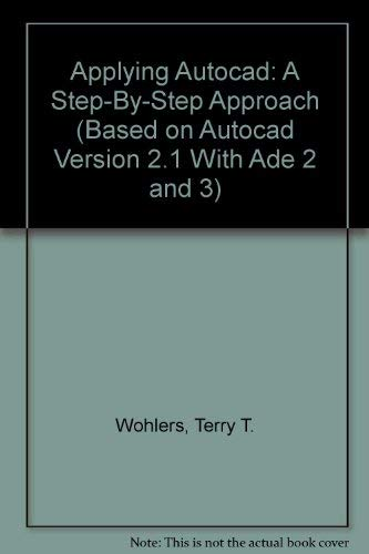 9780026680707: Applying Autocad: A Step-By-Step Approach (Based on Autocad Version 2.1 With Ade 2 and 3)