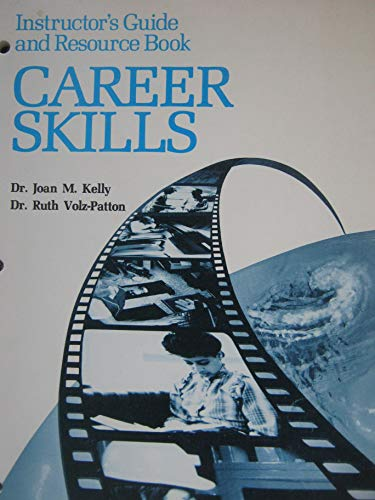 9780026682602: Career Skills (Instructors Guide and Resource Book)