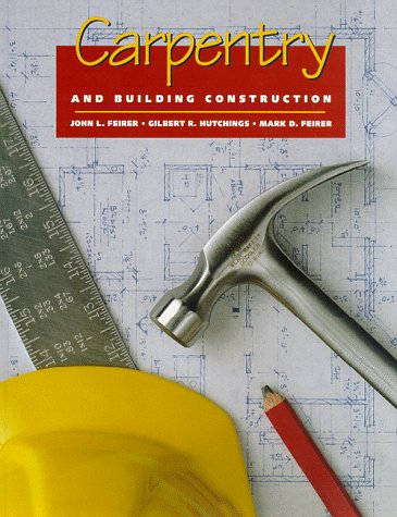 9780026682787: Carpentry and Building Construction