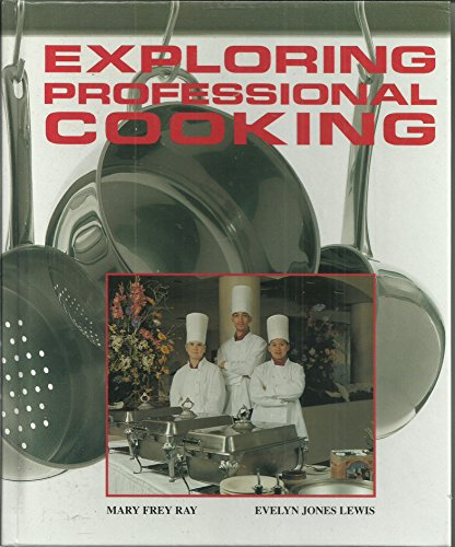 9780026684897: Exploring Professional Cooking