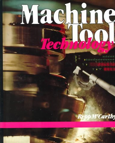 9780026715706: Machine Tool Technology