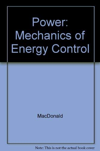 9780026724609: Power: Mechanics of Energy Control