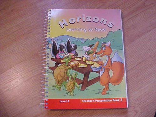 9780026741880: Horizons: Learning to Read; Level A; Teacher's Presentation Book 3