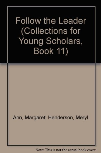 9780026742979: Follow the Leader (Collections for Young Scholars, Book 11)