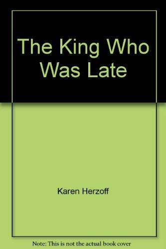 9780026743198: The King Who Was Late