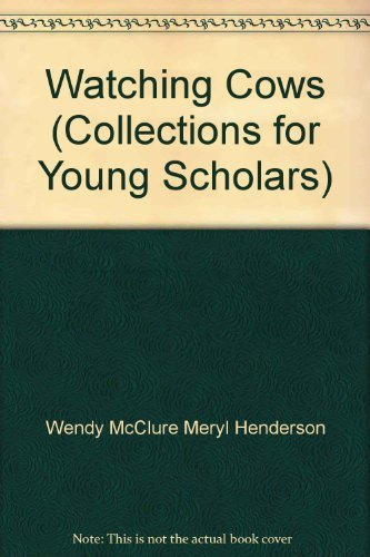 9780026743273: Watching Cows (Collections for Young Scholars)