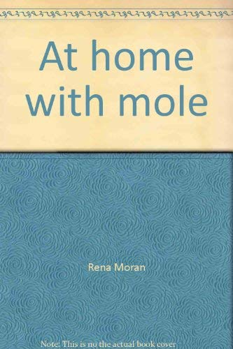 9780026743419: At home with mole (Collections for young scholars)