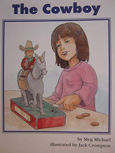 9780026743525: The Cowboy (Collections for Young Scholars, Level C Phonics Minibooks/Decodable Book 18)