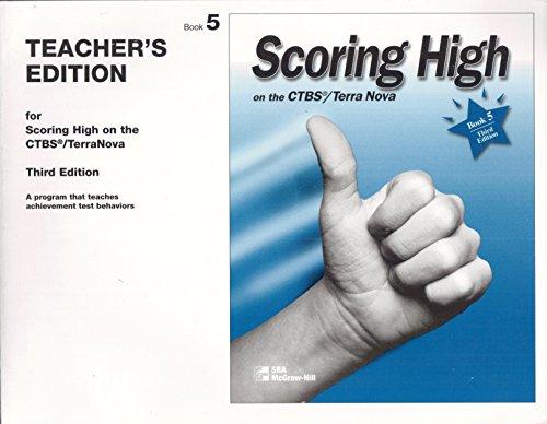9780026746977: Teacher's Edition for Scoring High on the CTBS/ TerraNova: Third Edition - Book 5 (Scoring High)