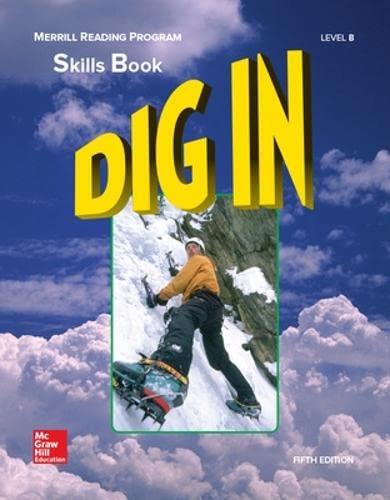 9780026747264: Merrill Reading Program, Dig In Skills Book, Level B: Skills Book Level B (MERRILL LINGUISTIC RDG PROG)