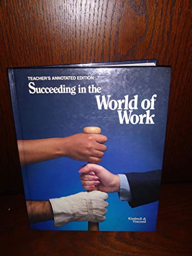 9780026755603: Succeeding in the world of work