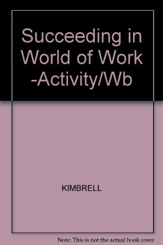9780026755702: Succeeding in the World of Work