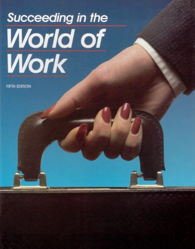 9780026755825: Succeeding in the World of Work