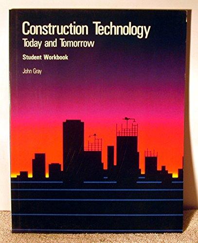 9780026757560: Construction Technology: Today & Tomorrow