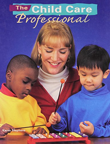 9780026757720: The Child Care Professional
