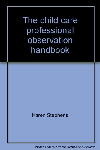 9780026757973: The child care professional observation handbook