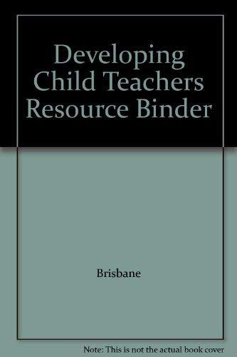 9780026759014: Developing Child Teachers Resource Binder