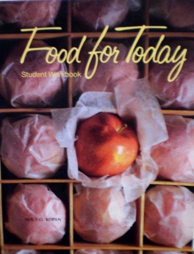 Food for Today: Student Workbook (Student Workbook): Alice O. Kopan