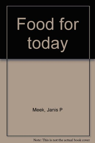 Food for today: Meek, Janis P