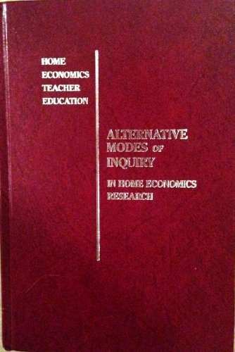 9780026762328: Alternative Modes of Inquiry in Home Economics
